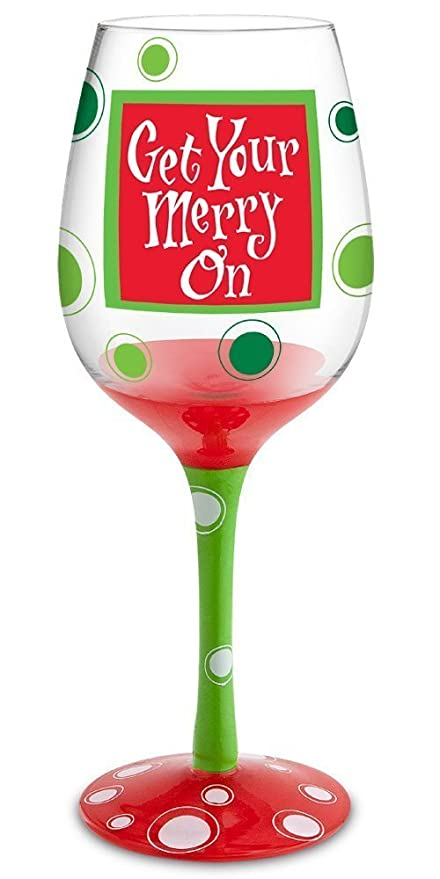Amazon Com Get Your Merry On Hand Decorated Wine Glass