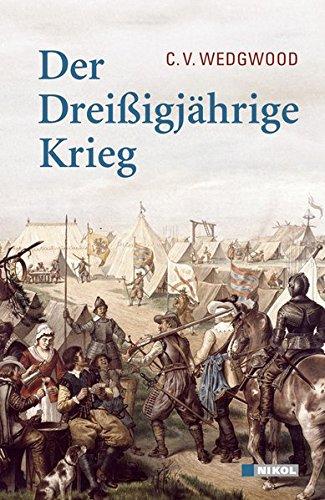Der Dreißigjährige Krieg Gebundenes Buch – 4. Mai 2018 C V Wedgwood Nikol 3868201254 UA9783868201253