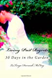 Living Past Regrets, LaTonya Darneish McElroy, 1494882841