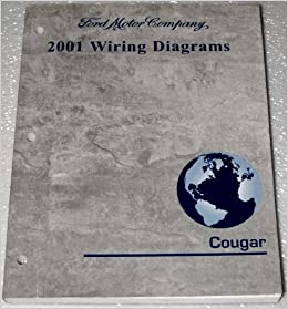 2001 mercury cougar wiring diagrams (all models): ford motor company:  amazon com: books
