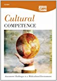 Cultural Competence : Assessment Challenges in a Multicultural Environment, Concept Media, (Concept Media), 0495818569