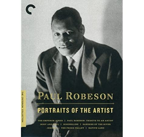 Amazon Com Paul Robeson Portraits Of The Artist Body And Soul Borderline The Emperor Jones Paul Robeson Tribute To An Artist Sanders Of The River Jericho The