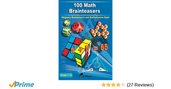 Amazon.com: 100 Math Brainteasers (Grade 7, 8, 9, 10). Arithmetic ...