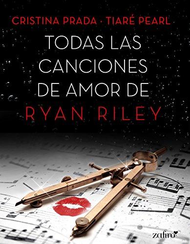 Todas las canciones de amor de Ryan Riley (Spanish Edition)