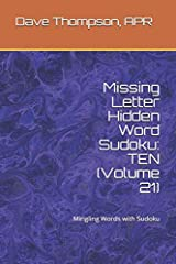 Missing Letter Hidden Word Sudoku: TEN (Volume 21): Mingling Words with Sudoku Paperback