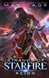 Reign: A Space Fantasy Romance (Strands of Starfire) (Volume 1)
