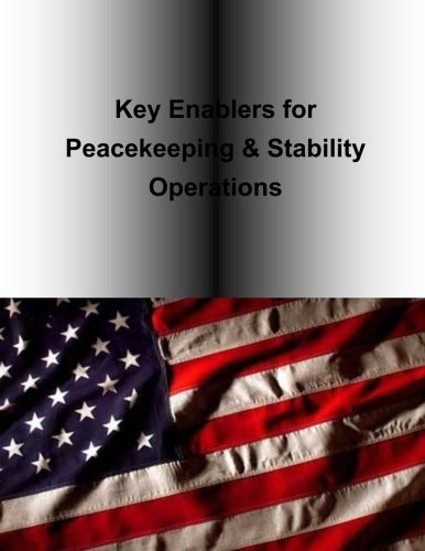 - Key Enablers for Peacekeeping & Stability Operations (SOLLIMS Sampler)