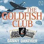 The Goldfish Club | Danny Danziger