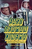 East German Cinema: DEFA and Film History, Sebastian Heiduschke, 1137322306
