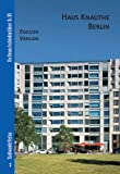Haus Knauthe Berlin : English Version, Dorries, Cornelia and Bolk, Florian, 3937123989