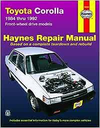 Toyota Corolla Front-Wheel Drive 84 - 92 Haynes Automotive