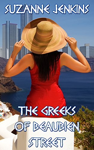 Book: The Greeks of Beaubien Street - Greekown Stories Book #1 by Suzanne Jenkins
