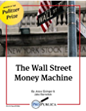 The Wall Street Money Machine (Kindle Single)