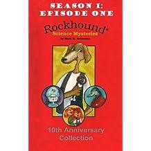 Episode 1: Rockhound's Juiciest Case (Rockhound Files)