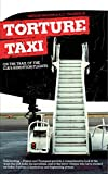 Torture Taxi: On the Trail of the CIA's Rendition Flights by Trevor Paglen (7-May-2007) Paperback
