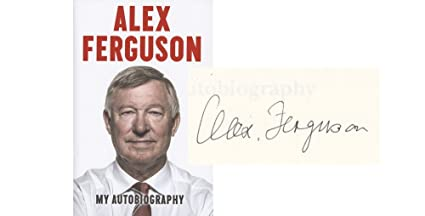 7eef3c62e06 Image Unavailable. Image not available for. Colour  Alex Ferguson My  Autobiography Genuine Hand SIGNED Autograph ...