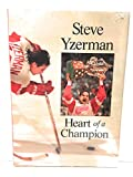 img - for Steve Yzerman: Heart of a Champion book / textbook / text book