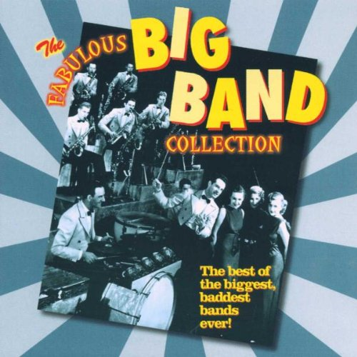 The Fabulous Big Band Collection by Unknown