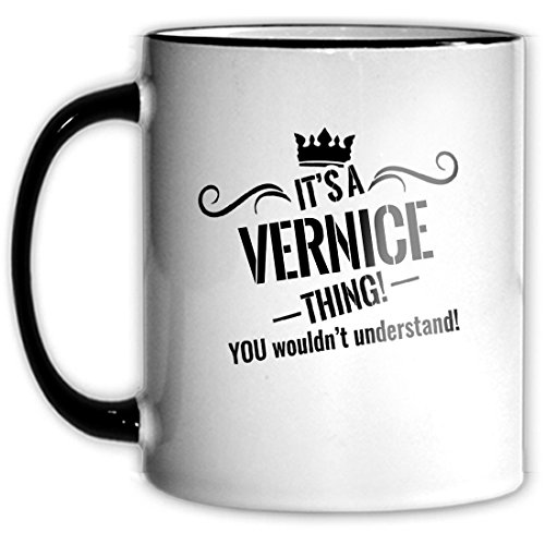 its-a-vernice-thing-you-wouldnt-understand-11oz-coffee-mug-a4