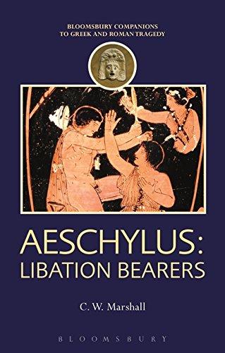 Aeschylus: Libation Bearers