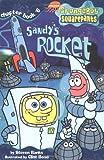 Sandy's Rocket (SPONGEBOB SQUAREPANTS CHAPTER BOOKS)