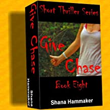 Give Chase (Twelve Terrifying Tales for 2011)