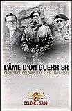 L'âme d'un guerrier : Carnets du colonel Jean Sassi (1941-1962)