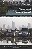 Cities and Development (Routledge Perspectives on Development)