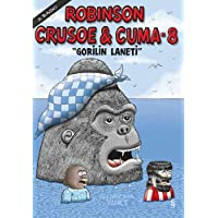 "Robinson Crusoe & Cuma - 8: ""Gorilin Laneti"""