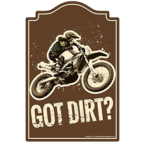 SignMission Got Dirt Novelty Sign | Indoor/outdoor | Funny Home Decor for Garages, Living Rooms, Bedroom, Offices | Signmission Wall Lover Plastic Gag Gift Sign Wall Plaque Decoration, 0.13 Pound (Graphic Dirt)