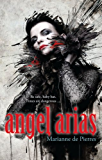 Angel Arias (Night Creatures Trilogy)