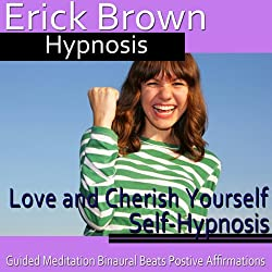Love and Cherish Yourself Self-Hypnosis