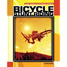Bicycle Stunt Riding (Kids' Guides)