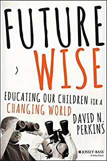 Making learning whole how seven principles of teaching can future wise educating our children for a changing world fandeluxe Choice Image