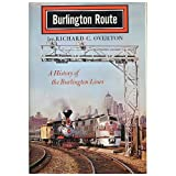 Burlington Route, Richard C. Overton, 0803258534
