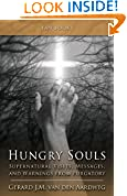 #10: Hungry Souls: Supernatural Visits, Messages and Warnings from Purgatory
