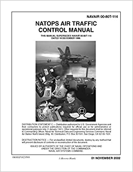 NAVAIR 00 80T 114 NATOPS AIR TRAFFIC CONTROL MANUAL Loose Leaf Edition Naval Air Systems Command Amazon Books