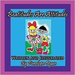 Beatitudes Are Attitudes