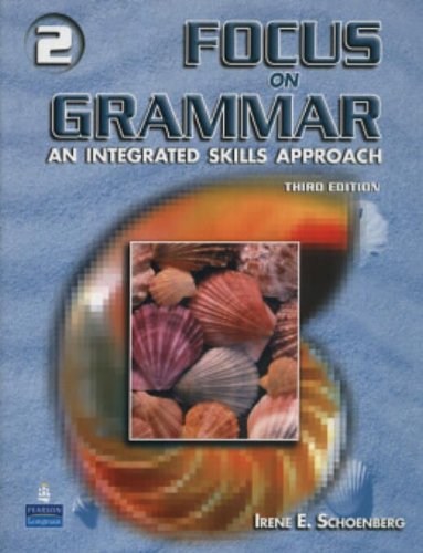 Focus On Grammar 2: An Integrated Skills Approach, Third Edition (Full Student Book with Student Audio CD)