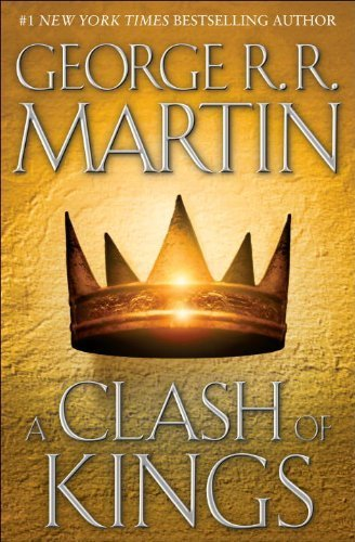 By George R.R. Martin - A Clash of Kings: A Song of Ice and Fire: Book Two (First American Edition) (1.3.1999)