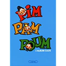 Pim Pam Poum: L'album culte