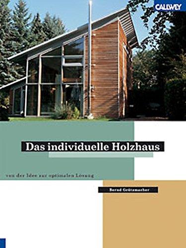 Das individuelle Holzhaus individuell ausbauen: Von der Idee zur optimalen Lösung