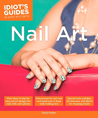 Nail Art (Idiot's Guides) (Easy Nail Art Step By Step Designs)