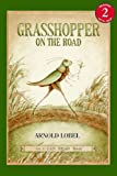 Grasshopper on the Road, Arnold Lobel, 0808573497
