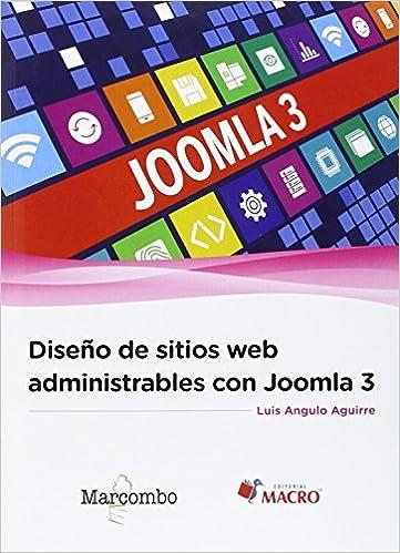 Libros de computación gratuitos en pdf para descargar. Diseño de sitios web administrables con Joomla 3 8426723136 PDF