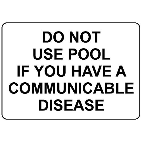 Personalized Metal Signs for Outdoors Do Not Use Pool If You Have A Communicable Disease Aluminum Metal Sign 7 X 10 Inch