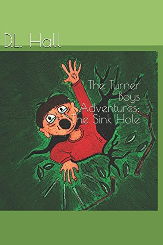 Download The Turner Boys Adventures: The Sink Hole pdf