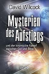 Mysterien des Aufstiegs: und der kosmische Kampf zwischen Gut und Böse Hardcover