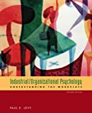 img - for Industrial/Organizational Psychology: Understanding the Workplace:2nd (Second) edition book / textbook / text book