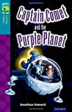 img - for Oxford Reading Tree Treetops Fiction: Level 9: Captain Comet and the Purple Planet book / textbook / text book